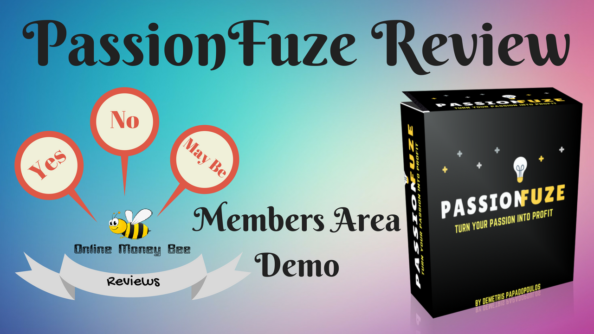 Passionfuze review, members area, demo
